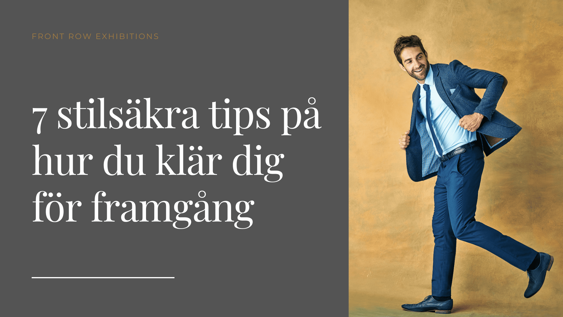 7 stilsäkra tips på hur du klär dig för framgång